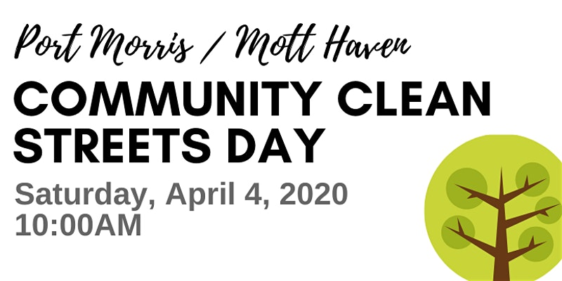 Port Morris / Mott Haven Community Clean Streets Day